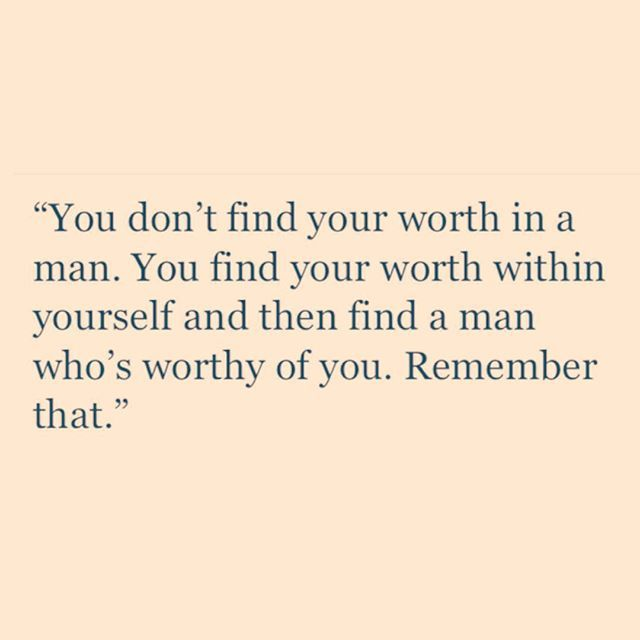 Self worth dating quotes