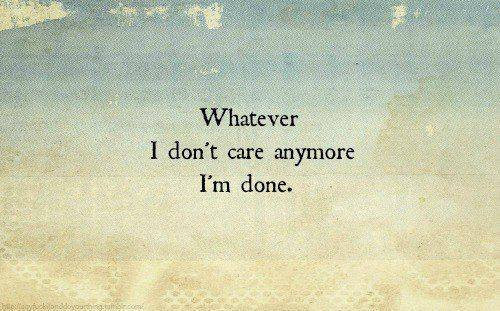 Nice Im Done Quotes and Sayings - Parryz.com