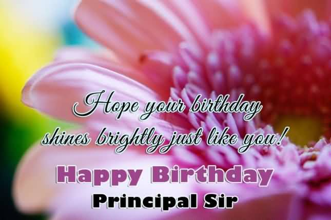 45 Spectacular Birthday Wishes With Lovely Quotes Parryz Com Happy Birthday Wishes To Principal