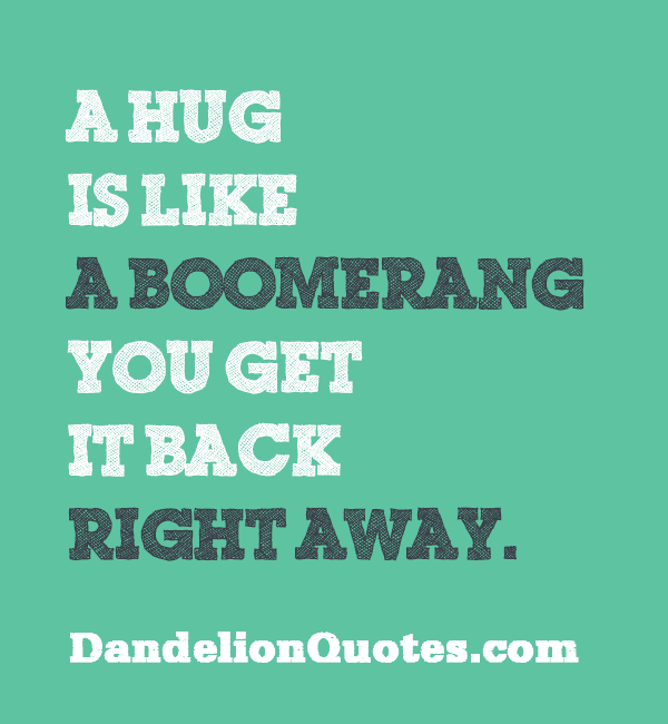 Hug Quotes | 62 Best Hug Quotes And Quotations Will Make You Happy Parryz Com