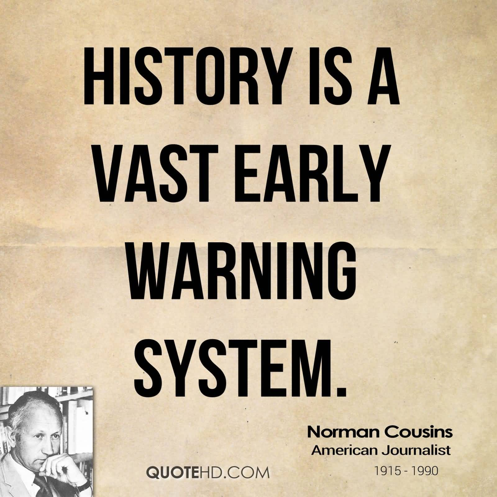 Most Famous Quotes In History: Popular History Quotes
