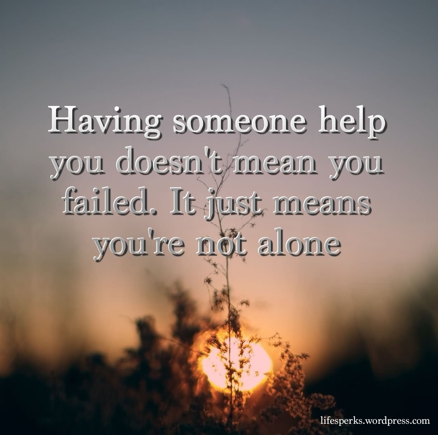 Quotes About Helping 39 Famous Helping Quotes And Sayings About Help In Hard Times