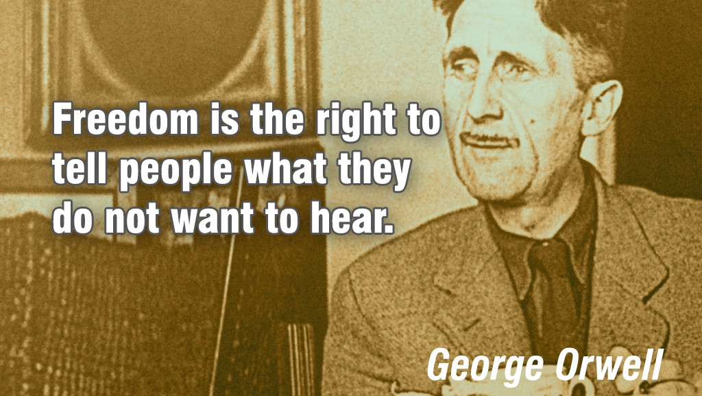 george orwell once said of the