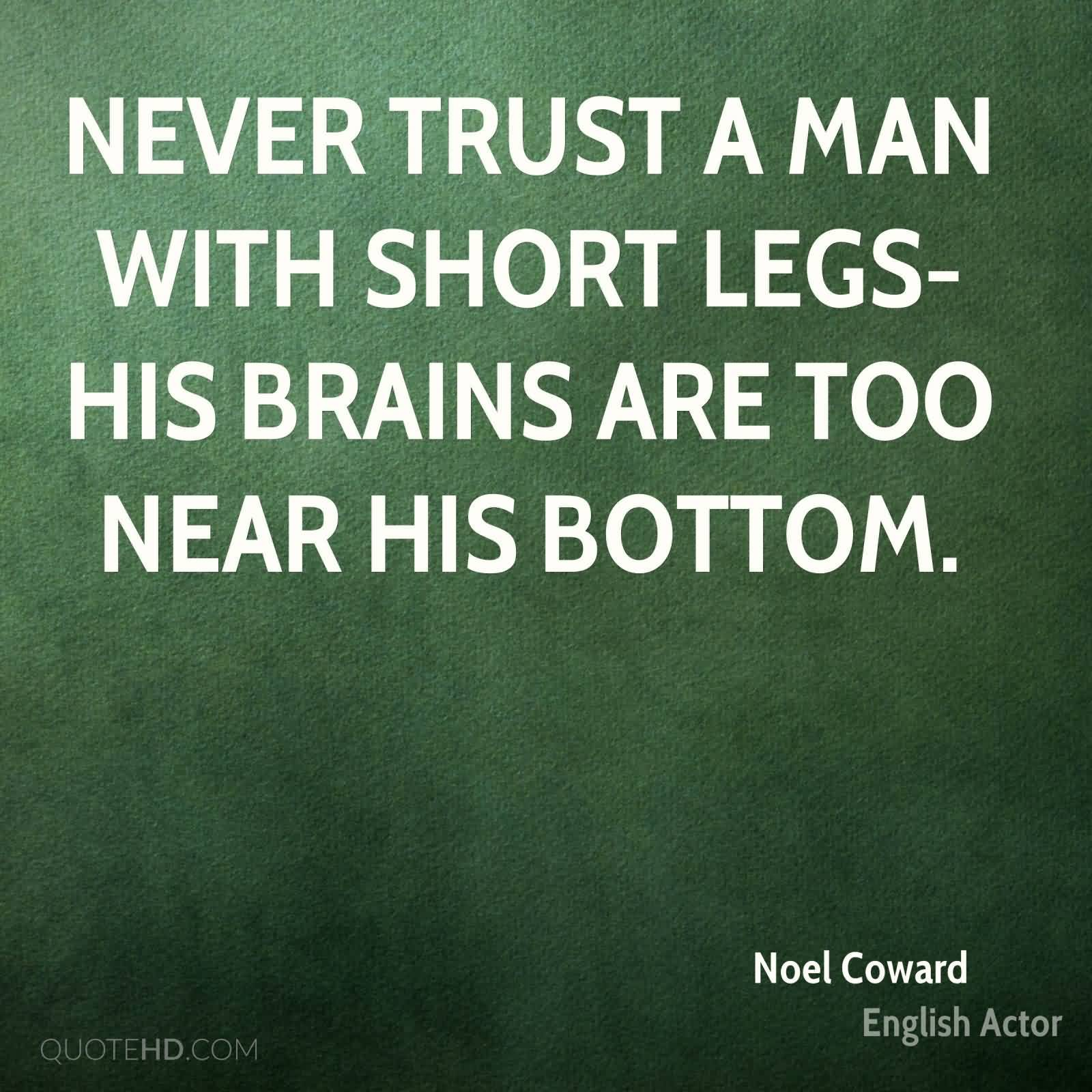 Quotes on betrayal and trust - 51 Famous Never Trust Quotes And Quotations Collection