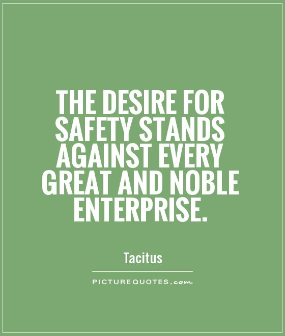 61 Wonderful Safety Quotes And Quotations Collection