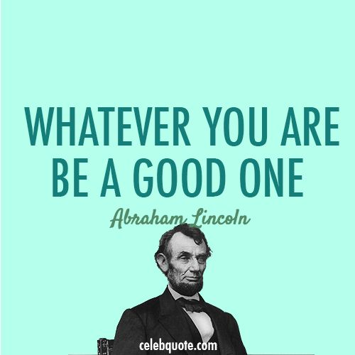 Best Abraham Lincoln Quotes Images Free Stock Photos Download For  Commercial Use In HD High Resolution Abraham Lincoln Sayings Photos.