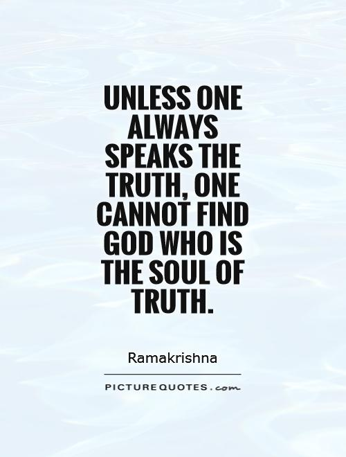 one should always speak truth Speak quotes from brainyquote, an when angry count to ten before you speak if very angry, count to one hundred thomas but always pursue solidarity donald.