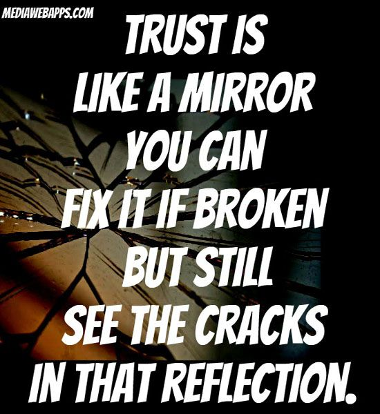 48 Painful Broken Trust Quotes And Sad Sayings About Trust Parryz Com
