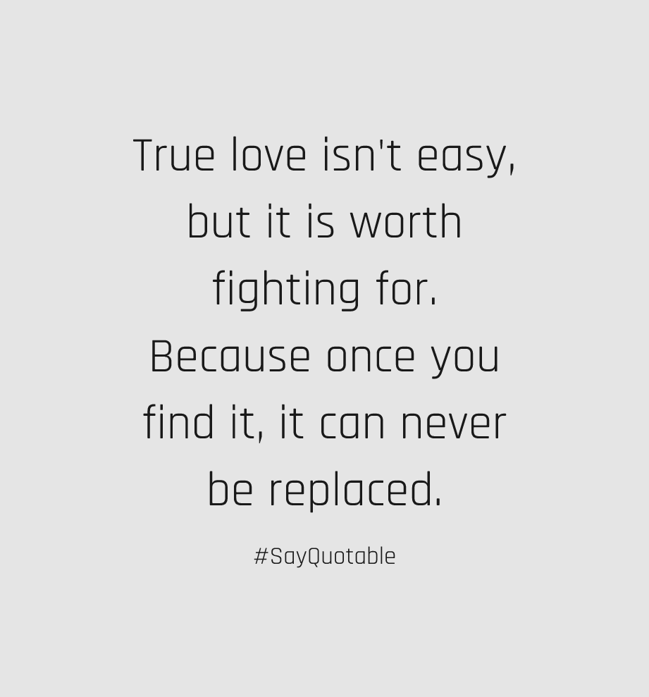 Top Fighting for True Love Quotes  Thousands of Inspiration